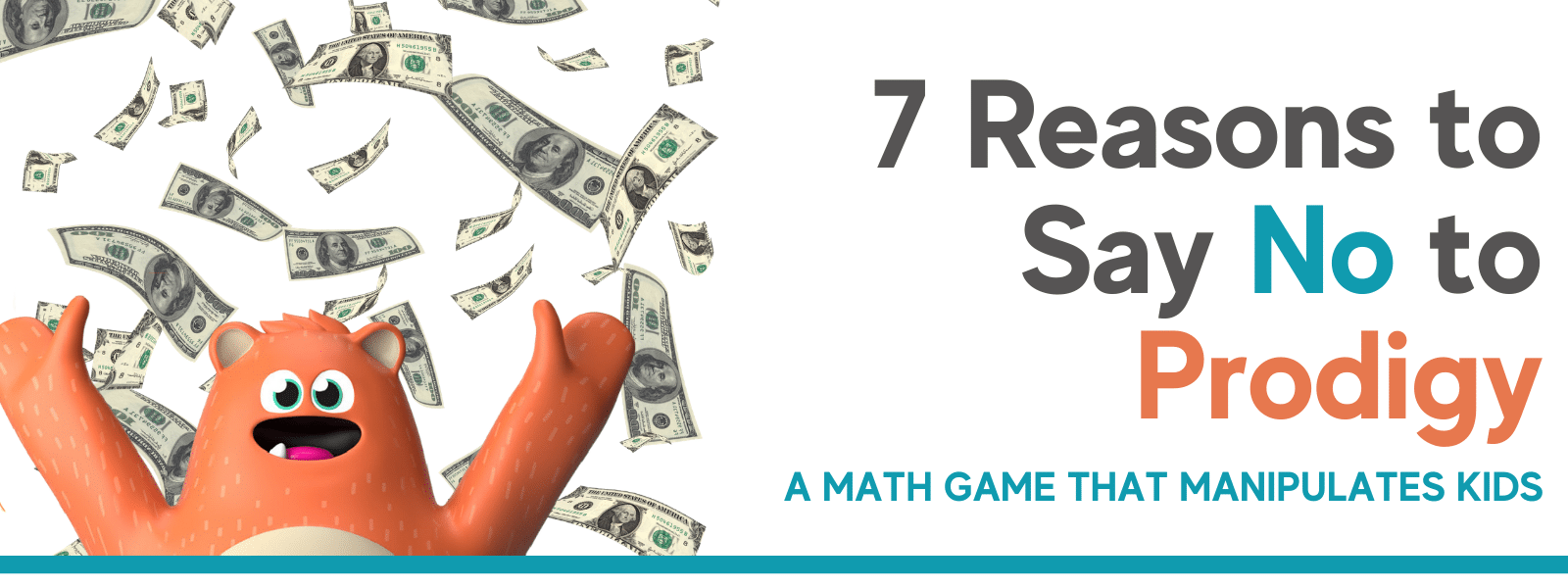 7 reasons to say no to Prodigy, a math game that manipulates kids header