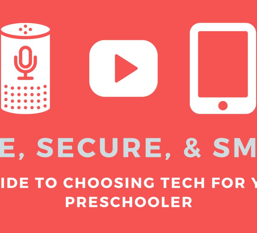 Safe, Secure, & Smart- Preschool Apps