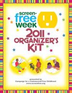 Screen-Free Week 2012 Organizer's Kit